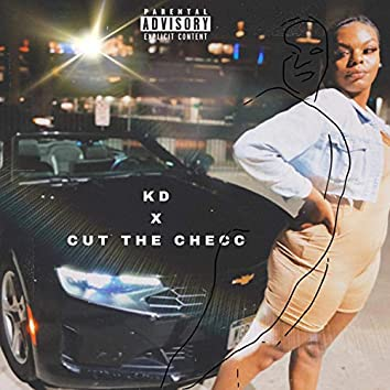 Cut the Check (feat. KD)