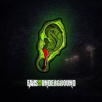 Ears to the Underground