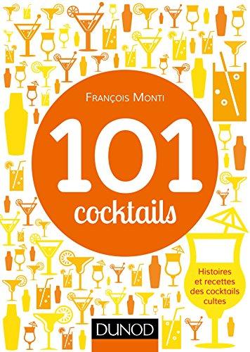 101 cocktails mythiques (Broché)