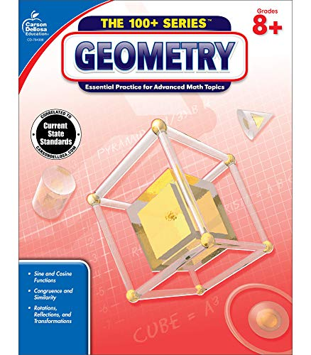 Carson Dellosa The 100+ Series: Geometry Workbook—Grades 8-10 Math, Sine and Cosine Functions, Congruence, Rotations, Reflections, Geometric Properties, Equations, and Measurements (128 pgs)