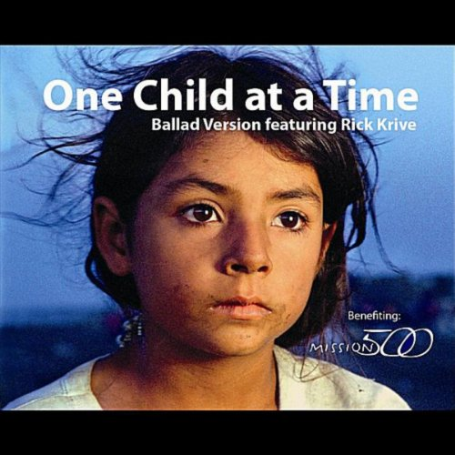 One Child At a Time (Ballad Version) (feat. Rick Krive)