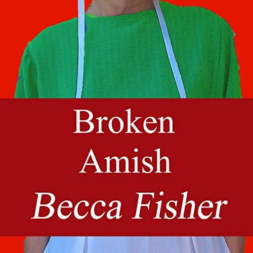Broken Amish audiobook cover art