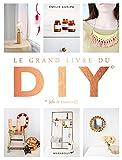 """Le livre de la semaine : """"LE GRAND LIVRE DES DIY"""" 3"""
