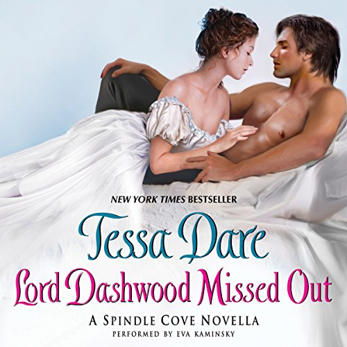 Lord Dashwood Missed Out     A Spindle Cove Novella              By:                                                                                                                                 Tessa Dare                               Narrated by:                                                                                                                                 Eva Kaminsky                      Length: 2 hrs and 59 mins     143 ratings     Overall 4.5