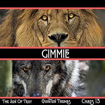 Gimmie (feat. Chaos 13 & Quinton Thomas)