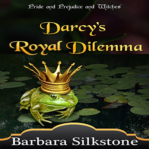 Darcy's Royal Dilemma audiobook cover art
