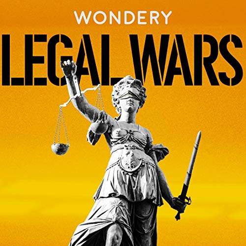 Legal Wars (Ad-free) Podcast By Wondery cover art