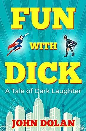 Fun with Dick