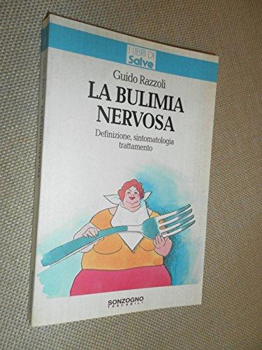 La bulimia nervosa (I libri di Salve)