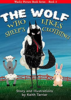 [Keith Tarrier, Rose Tarrier]のThe Wolf Who Likes Sheep's Clothing (English Edition)