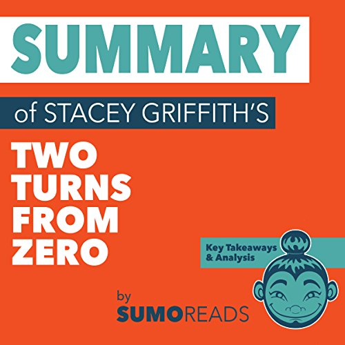 Summary of Stacey Griffith's Two Turns from Zero cover art