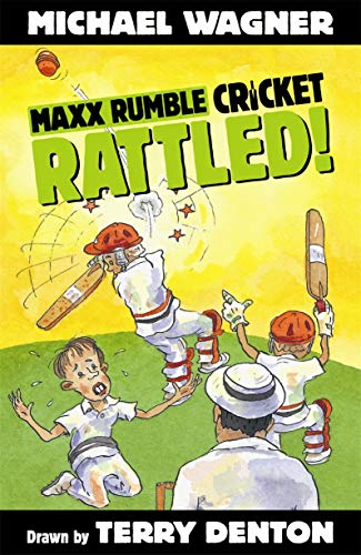 Maxx Rumble Cricket 1: Rattled!