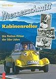 Messerschmitt-Kabinenroller: Die flotten Flitzer der 50er Jahre