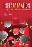 Inflammation: Fundamental Mechanisms (Immunology)