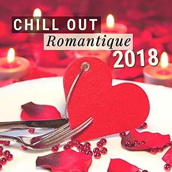 Chill Out Romantique 2018 - Tres belle chansons d'amour jazz ambiance pour soirée romantique
