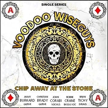 Chip Away at the Stone (feat. John Corabi, Jimmy Burkhard, Christian Brady, Robbie Crane & Brian Tichy)