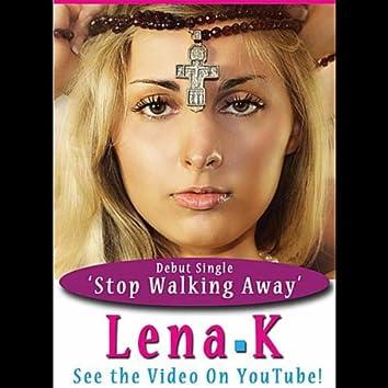 Stop Walking Away