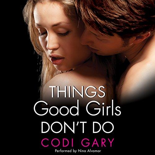 Things Good Girls Don't Do: Rock Canyon, Book 1