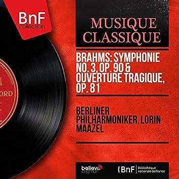 Brahms: Symphonie No. 3, Op. 90 & Ouverture tragique, Op. 81 (Stereo Version)