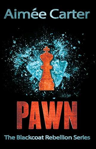 Pawn (The Blackcoat Rebellion, Book 1) (English Edition)