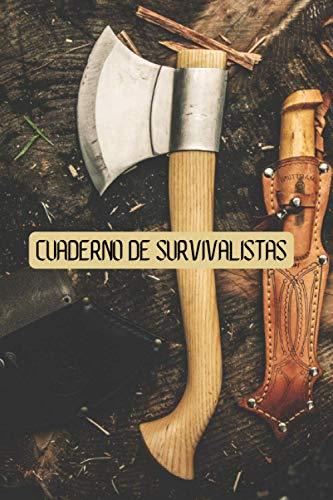 Cuaderno de Survivalistas: Libro de Survivalistas | Cuaderno de Supervivencia | Cuaderno de Survivalistas para rellenar