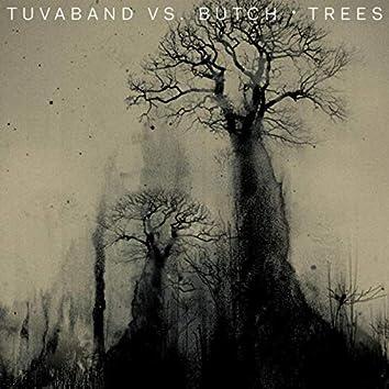 Trees (Butch Remixes)