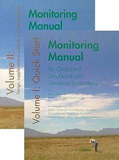 Monitoring Manual for Grassland, Shrubland, and Savanna Ecosystems