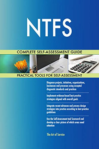 NTFS All-Inclusive Self-Assessment - More than 710 Success Criteria, Instant Visual Insights, Comprehensive Spreadsheet Dashboard, Auto-Prioritized for Quick Results