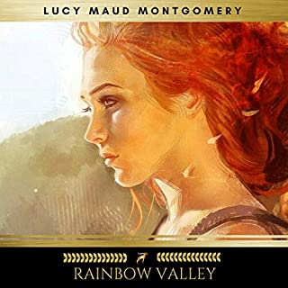 Rainbow Valley                   By:                                                                                                                                 Lucy Maud Montgomery                               Narrated by:                                                                                                                                 Sinead Dixon                      Length: 7 hrs and 17 mins     42 ratings     Overall 4.6