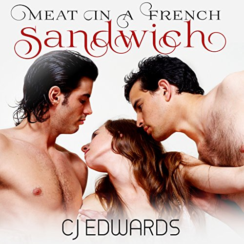 Meat in a French Sandwich                   By:                                                                                                                                 C J Edwards                               Narrated by:                                                                                                                                 C J Edwards                      Length: 26 mins     Not rated yet     Overall 0.0