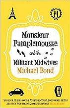 Monsieur Pamplemousse & the Militant Midwives