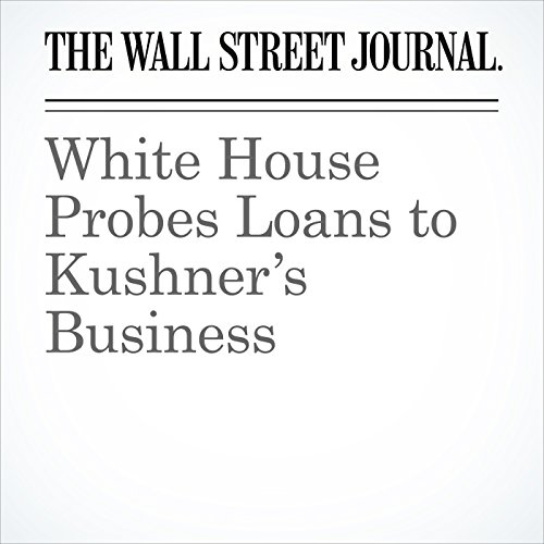 White House Probes Loans to Kushner's Business copertina