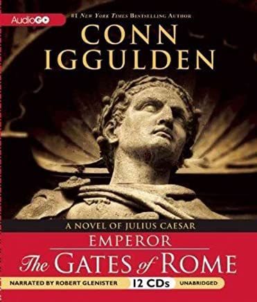 THE GATES OF ROME: A NOVEL OF JULIUS CAESAR By Iggulden, Conn (Author) Compact Disc on 09-Nov-2010