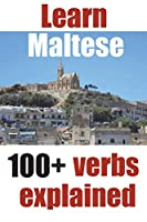 Learn Maltese: 100+ Maltese verbs explained and fully conjugated one by one