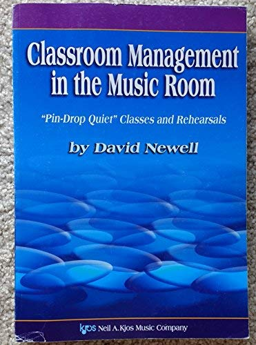 Compare Textbook Prices for Classroom Management in the Music Room W56 Edition ISBN 9780849707896 by David Newell