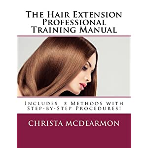 The Hair Extension Professional Training Manual