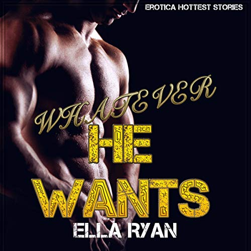 Whatever He Wants audiobook cover art
