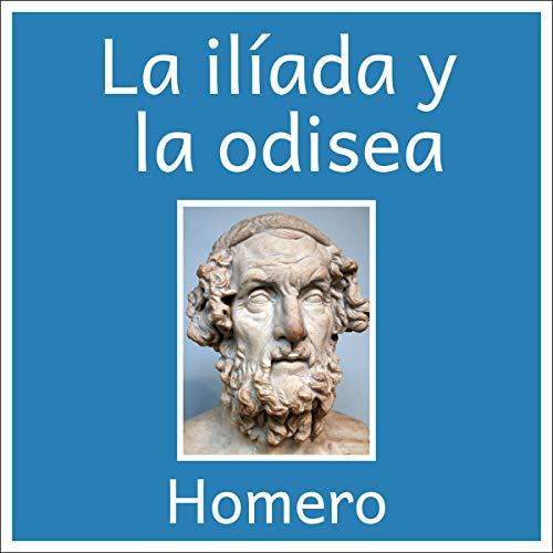 La odisea y la Ilíada [The Odyssey and the Iliad] cover art
