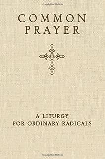(Hardcover) [Shane Claiborne] Common Prayer_ A Liturgy for Ordinary Radicals (10/29/10)