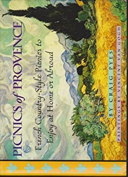 Hardcover Picnics of Provence : French Country-Style Picnics to Enjoy at Home or Abroad Book