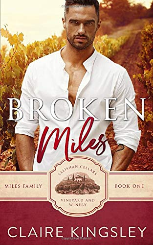 Broken Miles: A Second Chance Romance (The Miles Family, Band 1)