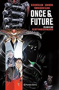 Once and Future nº 01: El rey ya no está muerto par Kieron Gillen