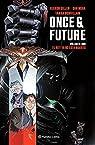 Once and Future nº 01: El rey ya no está muerto