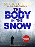 The Body in the Snow (DCI Craig Gillard Crime Thrillers Book 4) (English Edition)