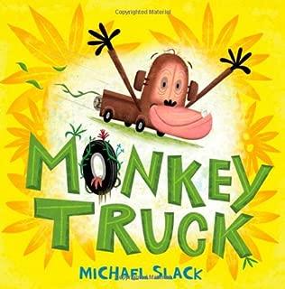 Monkey Truck: A Picture Book (Christy Ottaviano Books)