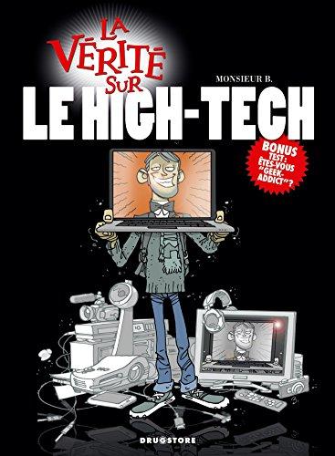 La vérité sur le High-Tech