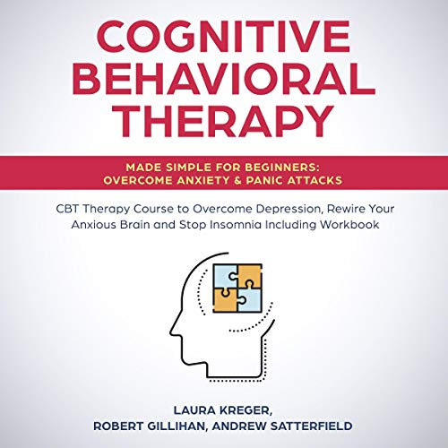 Cognitive Behavioral Therapy Made Simple for Beginners cover art