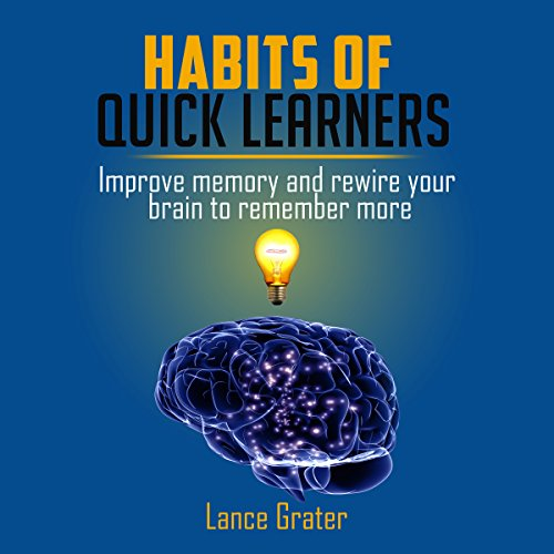 Habits of Quick Learners audiobook cover art