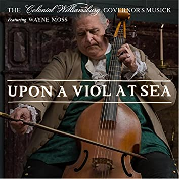 Upon a Viol At Sea