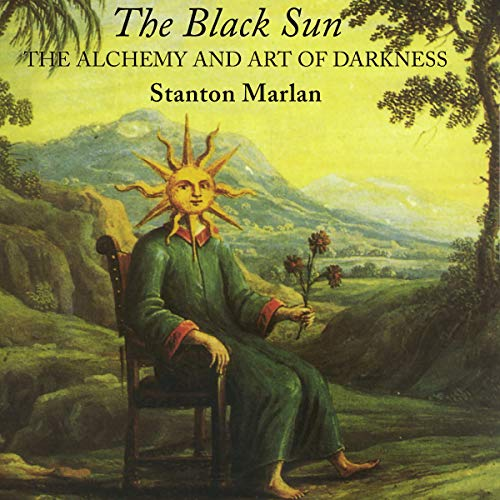 The Black Sun: The Alchemy and Art of Darkness audiobook cover art